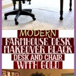 Modern Farmhouse Desk Makeover Black Desk And Chair With Gold | #modernfarmhouse...