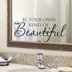 "Wall Decal Bathroom Sign Bathroom Wall Decor ""Be Your Own Kind of Beautiful"" Bathroom Wall Decal Small Vinyl Wall Decal Quote Girl Bathroom"
